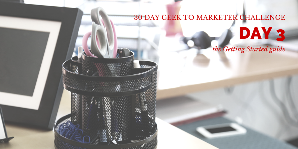 30 Day Geek to Marketer Challenge